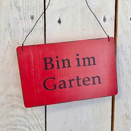 HolzSchild *Bin im Garten* Rot